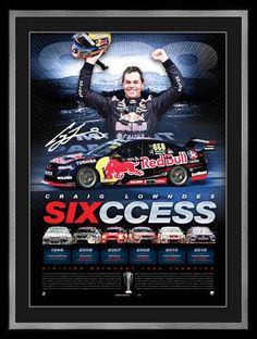 Commemorates Craig Lowndes' brilliant sixth victory in the 2015 Supercheap Auto Bathurst 1000 Personally signed by Lowndes Includes detailed accounts of Lown. V8 Supercars, Motor Sport, Hot Cars, Nascar, Race Cars, Super Cars, The Past, Racing, Signs