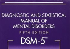 The DSM's Role in Defining Addiction