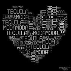 Love Moda Tequila