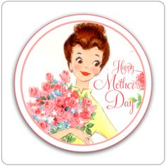 Happy Mother's Day to each and everyone of you wonderful ladies!!!