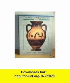 The Western Experience (9780070106178) Mortimer Chambers, etc., Raymond Grew, David Herlihy, Theodore Rabb, Isser Woloch , ISBN-10: 0070106177  , ISBN-13: 978-0070106178 ,  , tutorials , pdf , ebook , torrent , downloads , rapidshare , filesonic , hotfile , megaupload , fileserve