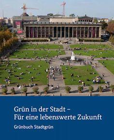#Vorarlberger Bloghaus: [ #Stadtluft ] Grünbuch Stadtgrün Feldkirch, Kids Book Series, Career Training, City, Nature
