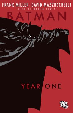 Classic origin story of the Dark Knight by Frank Miller: Year One. An intro to Bruce Wayne's transformation.
