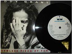 At £4.20  http://www.ebay.co.uk/itm/Eddy-Grant-Harmless-Piece-Fun-Blue-Wave-Records-7-Single-R6180-/251151467396