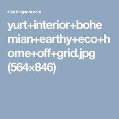 yurt+interior+bohemian+earthy+eco+home+off+grid.jpg (564×846)
