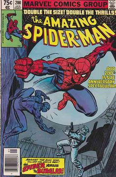 AMAZING SPIDER-MAN #200. Death and destruction of Burglar who shot Uncle Ben. Stan Lee and Marv Wolfman Script. John Romita Sr. Cover Art.  #stanlee #amazingspider200 #amazingspiderman #comics #comicbook #marvelcomics #johnromitasr