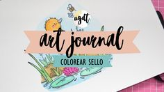 Colorear sello con Tombow Dual Brush - Tutorial art journal - rotulador ...
