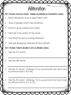 This is a free worksheet for students who are learning about alliteration. The worksheet contains two parts.  In Part 1, students will identify alliterative phrases in sentences.  In Part 2, students will write  sentences that contain alliteration.   Check out my blog post that includes an alliteration anchor chart at   Crafting Connections:  Alliteration Anchor Chart.