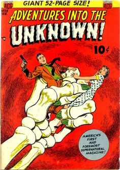 I always love comic covers with giant hands grabbing people, but when it's a giant skeleton hand, the coolness factor just increases exponentially! (Adventures Into The Unknown #28)