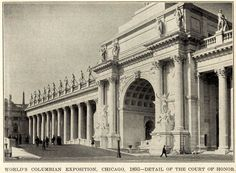 The Court of Honor at the 1893 World's Columbian Exposition, Chicago Exhibition Building, Expo Chicago, Chicago City, White City, World's Fair, Chicago Illinois, Old World, Coney Island Amusement Park, World's Columbian Exposition