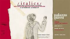 """Locandina della mostra del 2009: """"Italics, arte italiana tra tradizione e rivoluzione. 1968-2008"""". Nella mostra è esposto anche un dipinto di Salvatore Emblema."""