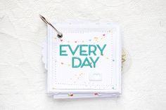 Every Day #minialbum by Magda // via Gossamer Blue
