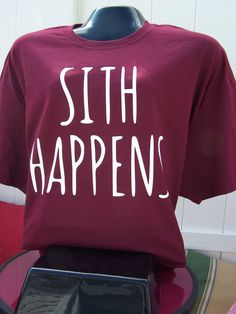 Star wars sith Star Wars- Sith Happens Custom T-Shirt by DJsDecals on Etsy Star Wars Sith, Star Wars Outfits, Star Wars Love, Geek Fashion, Casual Cosplay, Star Wars Tshirt, Cultura Pop, T Shirt Diy, Disney Shirts