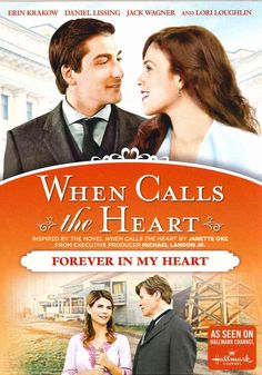 When Calls The Heart: Forever In My Heart
