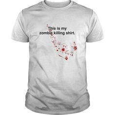 nice  This is my zombie killing shirt at Topdesigntshirt  Check more at http://topdesigntshirt.net/camping/best-tshirt-this-is-my-zombie-killing-shirt-at-topdesigntshirt.html