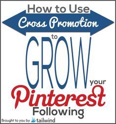 Using Cross Promotion to Grow Your Pinterest Following | Tailwind Blog: Pinterest Analytics and Marketing Tips, Pinterest News - Tailwindapp.com