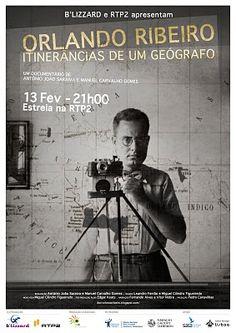 """""""Orlando Ribeiro: Itinerâncias de um Geógrafo"""" é um documentário sobre o mais importante geógrafo português"""