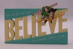 Believe Toy Story Plaque W/ Woody And Buzz