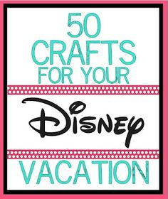 50 Disney Crafts. I think I may have already pinned this. But had to do it again just in case..:)