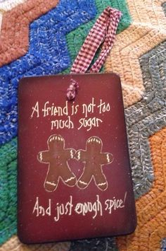 Ginger bread collector Sign Friendship Sign