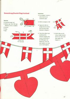 Danish garland - could be done with other Scandinavian flags--also other classic patterns! Christmas Hearts, All Things Christmas, Christmas Holidays, Christmas Garlands, Christmas Paper, Christmas Wedding, Christmas Ideas, Christmas Activities, Christmas Traditions