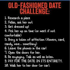 old fashioned dating quotes Finding love in later life have you started dating in your 60s, 70s or 80s then there's dateline platinum - the equivalent of old-fashioned dating agencies.