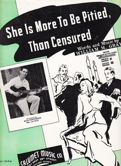She Is More To Be Pitied Than Censured 1937 Sheet Music William M Gray