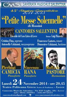 """http://www.mynd-magazine.it/appuntamenti/details/210-petite-messe-solennelle-di-rossini.html La 45^ Stagione Concertistica della Camerata Musicale Salentina prosegue con un nuovo straordinario appuntamento lunedì 24 Novembre. Il Teatro Politeama Greco di Lecce ospiterà infatti la meravigliosa """"Petite Messe Solennelle"""" di Gioacchino Rossini nella sua prima versione per due pianoforti, harmonium, soli e coro. (Per info e dettagli clicca il link in alto)"""