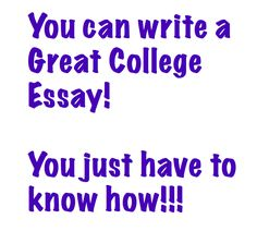What Essay Are You Going To Write Write Memorable College Essays
