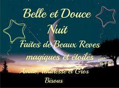Belle et Douce Nuit Faites de Beaux Rêves magiques et étoiles Amitié, Tendresse et Gros Bisous