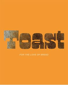 Toast, a magazine for bread lovers -made by Here and Now | #logodesign #typography #retrotrypography #magazine #magazinemoodboard #toast #bread #retrologo