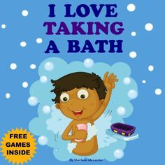 """Children's Book: """"I Love Taking A Bath"""" (Kids bedtime stories book for ages 2-6) (Bedtime stories children's books collection, ebook 1) by Sharlene Alexander, http://www.amazon.com/dp/B00EINKSV6/ref=cm_sw_r_pi_dp_VaVDub0NQT7HE   This book is proudly promoted by EliteBookService.com"""