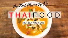 Bangkok is the best place to eat authentic and delicious Thai food. Here are our 11 favorite places to eat the best Thai food in Bangkok! Thailand Vacation, Thailand Travel, Bangkok Travel, Bangkok Thailand, Second Harvest Food Bank, Eat Thai, Best Thai Food, Hotel Food, Food Test