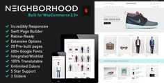 Neighborhood – Responsive Multi-Purpose WordPress Shop Theme. A super responsive, retina ready, and built upon the 1170px Twitter Bootstrap framework.