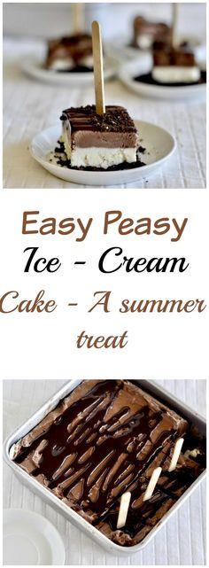 easy peasy ice cream cake summer treat cake recipe ice cream no churn easy simple photography