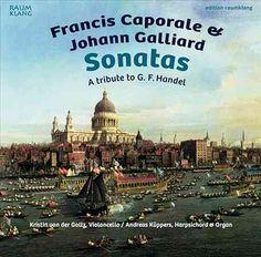 Johann Galliard - Caporale/Galliard: Sonatas