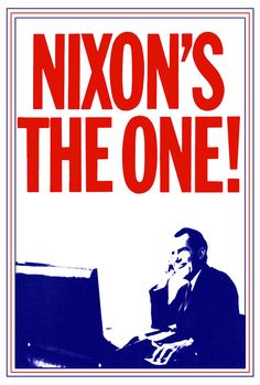 Richard Nixon Presidential Campaign Poster Nixon's the Presidential Campaign Posters, Political Campaign, Vintage Advertising Posters, Vintage Advertisements, Political Logos, Us Presidents, Pop Culture, Politics, Image