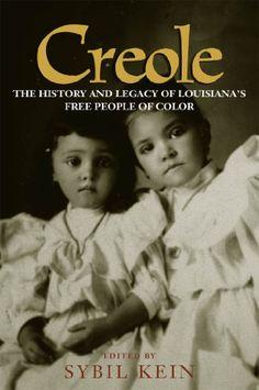 Creole: The History and Legacy of Louisiana's Free People... https://www.amazon.com/dp/B004LDM1ZO/ref=cm_sw_r_pi_dp_c8Doxb51K8B5M