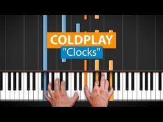 "How To Play ""Clocks"" by Coldplay - with Synthesia and HDpiano - Piano Tutorial - YouTube"