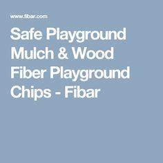 Safe Playground Mulch & Wood Fiber Playground Chips - Fibar
