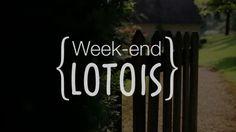 Week-end Lotois !