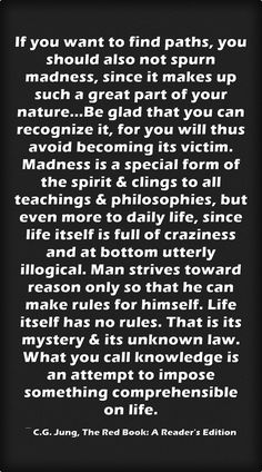 Knowledge is but mankind's projected ability to make sense of what we perceive. Then we confuse this projection of our own limits with what we cannot fathom i. Jungian Psychology, Psychology Quotes, Carl G Jung, Carl Jung Quotes, Red Books, Meaningful Words, Deep Thoughts, Wise Words, Philosophy