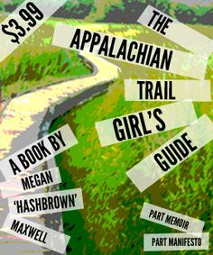 Appalachian Trail Girl | A How-To for Hiker Girls