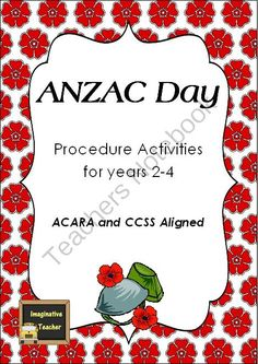 ANZAC Day Procedure Activities -ACARA & CCSS aligned from Imaginative Teacher on TeachersNotebook.com -  (9 pages)  - 3 Procedural activities based around ANZAC Day traditions. ACARA & CCSS aligned suitabl for Years 2-4