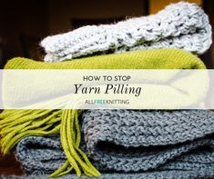 All knitted items suffer from yarn pilling. This tutorial will walk you through the causes of pilling as well as how to remove them without damaging. Knitting Terms, Easy Knitting, Knitting Needles, Knitting Yarn, Knitting Patterns, Knitting Tutorials, How To Remove Pilling, Easy Yarn Crafts, Easy Art Projects