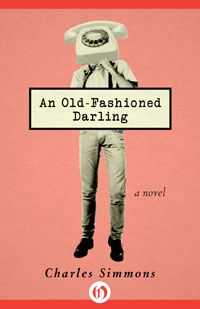 An Old-Fashioned Darling - editions Openroadmedia - US