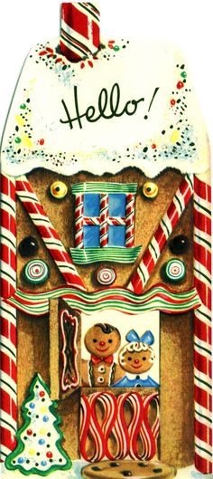 Gingerbread House - Hello!