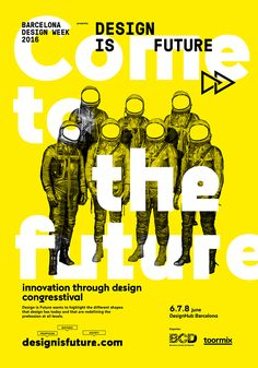 Design is Future congresstival is an event organized by Toormix and Barcelona Centre de Disseny (BCD) which was born with the main goal to explore the future of design as a tool for the business innovation, an analysis about how is evolving the design profession and finally how it can helps to define the future's society. It is a meeting place for companies, organisations and professionals, which will share success stories and new design trends and methodologies that are shaping the future…
