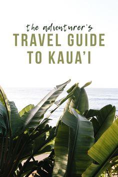 The Adventurer's Travel Guide To Kaua'i | Travel Blogger's Guide To Kaua'i | Things To Do in Kauai, Hawaii | Must See Things in Kauai, Hawaii via @elanaloo + elanaloo.com