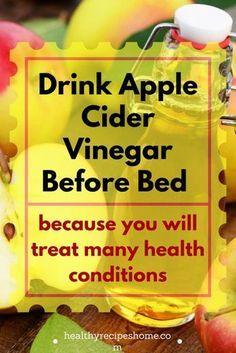 DRINK APPLE CIDER VINEGAR BEFORE BED 1tsp honey, 1 tsp ACV, warm water 30 minutes before bed